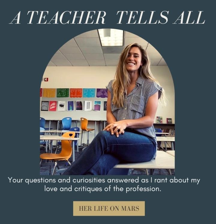 A Teacher TellsAll